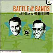 Artie Shaw/Benny Goodman: Battle of the Bands: Shaw Vs. Goodman