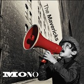 The Mavericks: Mono *