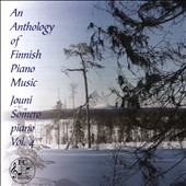 An Anthology of Finnish Piano Music, Vol. 4 - works by Merikanto, Melartin, Madetoja / Jouni Somero, piano
