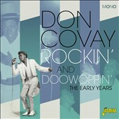 Don Covay: Rockin' And Doowoppin': The Early Years