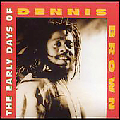 Dennis Brown: Early Days