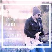 John Hart Project: John Hart, Vol. 1: Frisson
