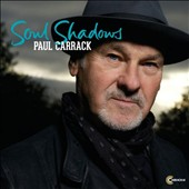 Paul Carrack: Soul Shadows *