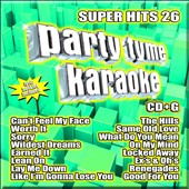 Karaoke: Party Tyme Karaoke: Super Hits, Vol. 26