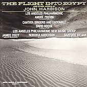 Harbison: The Flight into Egypt, etc / Previn, Los Angeles