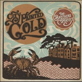 The Brothers Comatose: City Painted Gold [Digipak]