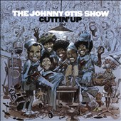 Johnny Otis: Cuttin' Up