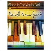 Davell Crawford: Piano in the Vaults, Vol. 1