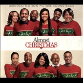 Almost Christmas [Original Motion Picture Soundtrack]
