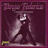 Various Artists: Tango Federico: A Dancemaster's Choice