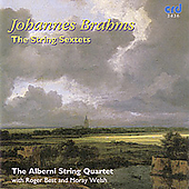Brahms: The String Sextets / Best, Welsh, Alberni Quartet