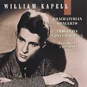 William Kapell Edition Vol 4 - Khachaturian, Prokofiev