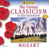 Vienna Classicism in Slow Movements Vol 2 - Mozart