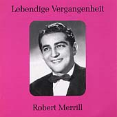 Lebendige Vergangenheit - Robert Merrill