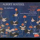 Roussel - Les M&#233;lodies - Complete Solo Vocal Works