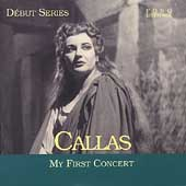 Debut Series - Callas - My First Concert