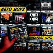 Geto Boys: Greatest Hits [PA]