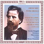Ponchielli: Scenes and Arias / Margarit, Frontalini, et al