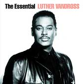 Luther Vandross: The Essential Luther Vandross