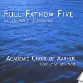 Full Fathom Five - Lyrics by William Shakespeare / Most, etc