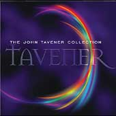 Tavener - The John Tavener Collection