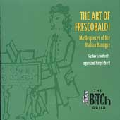 The Bach Guild - The Art of Frescobaldi / Gustav Leonhardt