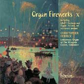 Organ Fireworks Vol 10 / Christopher Herrick