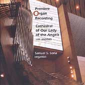 Premiere Organ Recording - Our Lady of the Angels Cathedral
