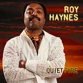 Roy Haynes: Quiet Fire