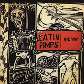 The Latin Pimps: Me Voy
