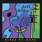 Joel Dilley: River of Hope