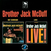 Jack McDuff: Hot Barbeque/Brother Jack McDuff Live!