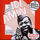 John Bird: The Collected Broadcasts of Idi Amin