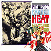 Canned Heat: Let's Work Together: The Best of Canned Heat