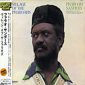 Pharoah Sanders: Village of the Pharoahs