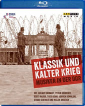Classical Music and the Cold War (Documentary 2009) - featuring interviews with Peter Schreier, Kurt Masur, Theo Adam, Otmar Suitner, Jochen Kowalski, Walter Felsenstein, et al. [Blu-ray]