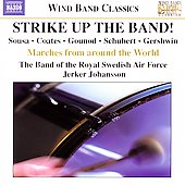 Strike up the Band! / Johansson, Swedish Air Force Band