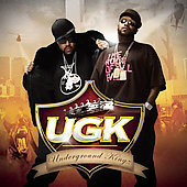 UGK: Underground Kingz [Clean] [Edited]