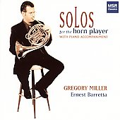 Solos for the Horn Player / Gregory Miller, Ernest Barretta