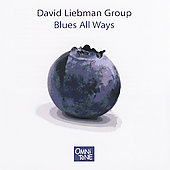David Liebman: Blues All Ways