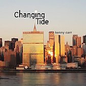 Kenny Carr (Guitar): Changing Tide [Slipcase] *