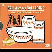Balla et Ses Balladins: The Syliphone Years