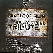 String Tribute Players: Cradle of Filth Heavy String Tribute