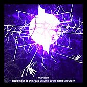 Marillion: Happiness Is the Road, Vol. 2: The Hard Shoulder