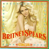 Britney Spears: Circus