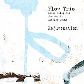 Flow Trio: Rejuvenation [Digipak] *