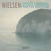 Nielsen - Complete Piano Music / Martin Roscoe