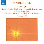 Penderecki: Utrenja / Wit, Hossa, Rehlis, Kusiewicz, et al