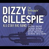 The Dizzy Gillespie All-Star Big Band: I'm BeBoppin' Too [Digipak] *