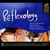 Alison Lowen: Reflexology: The Mind Body and Soul Series